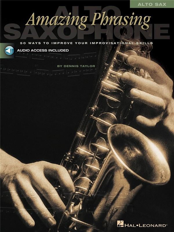 Amazing phrasing (+CD): for alto saxophone