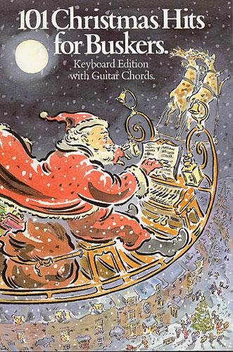 101 Christmas Hits for Buskers: Keyboard Edition with guitar chords