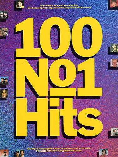 100 No.1 Hits: 100 great songs songbook piano/voice/guitar