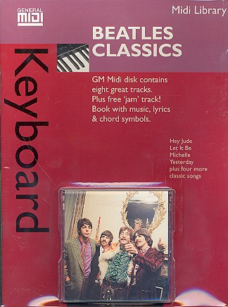 Beatles Classics: Midi Keyboard Library Songbook for keyboard with