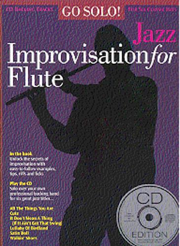 Go Solo Jazz Improvisation (+CD): for flute