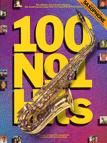 100 No.1 Hits: for saxophone