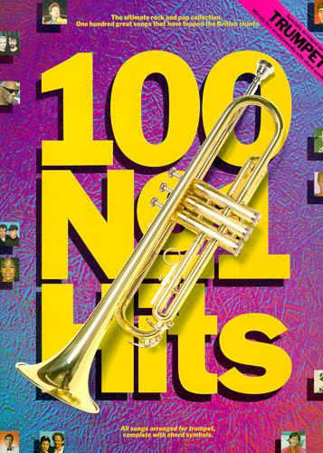 100 No.1 Hits: for trumpet
