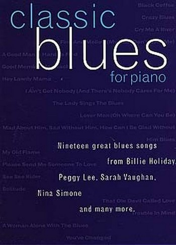 Classic blues for piano: Songbook Piano/Vocal/Guitar