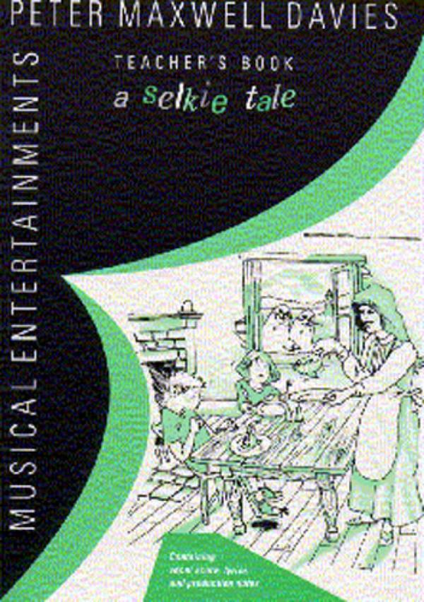 A SELKIE TALE: TEACHER\