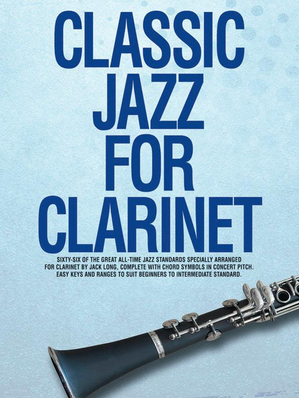 Classic Jazz for Clarinet: 66 of the great all-time jazz standards