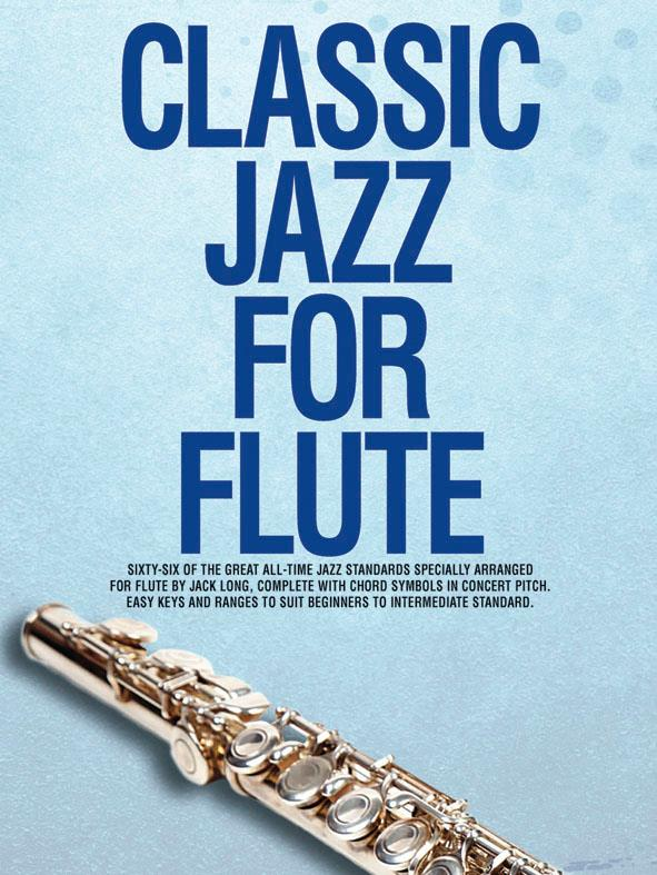 Classic jazz for flute: 66 of the great all-time jazz standards