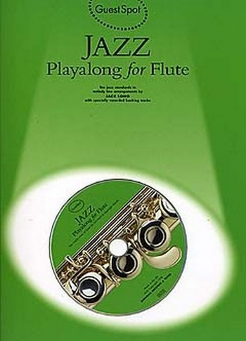Jazz (+CD): for flute Guest Spot Playalong