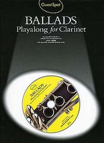 Ballads (+CD): for clarinet Guest Spot Playalong