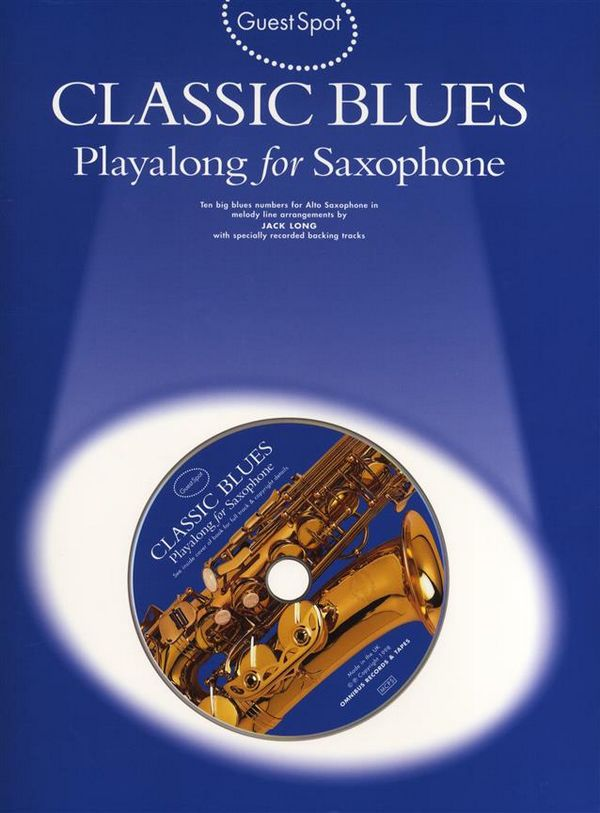 Classic Blues (+CD): for alto saxophone Guest Spot Playalong