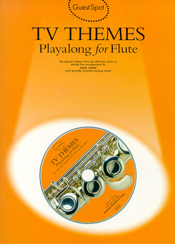 TV Themes (+CD): for flute Guest Spot Playalong