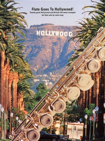 FLUTE GOES TO HOLLYWOOD: 20 GREAT HOLLYWOOD AND BRITISH FILM