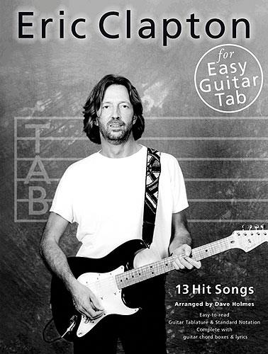 ERIC CLAPTON: SONGBOOK FOR EASY GUITAR/TAB/VOCAL