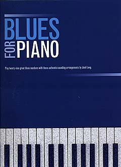 Blues for piano: Songbook for piano solo