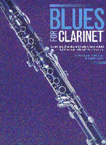 Blues for Clarinet: songbook for clarinet solo