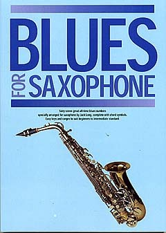Blues for Saxophone: songbook for saxophone solo
