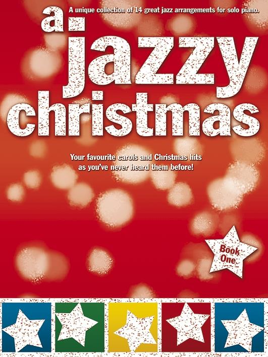 A jazzy Christmas vol.1: for solo piano