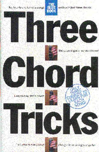 3 CHORD TRICKS: THE BLUE BOOK SONGBOOK FOR EASY GUITAR AND VOICE