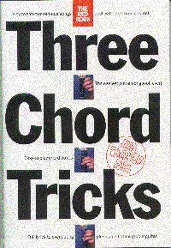 3 CHORD TRICKS: THE RED BOOK SONGBOOK FOR EASY GUITAR AND VOICE