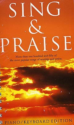- Sing and praise :