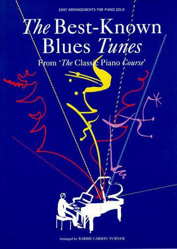 - THE BEST-KNOWN BLUES TUNES FROM