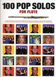 100 Pop Solos: for flute songbook for flute solo