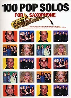 100 Pop Solos: for saxophone Songbook for saxophone solo
