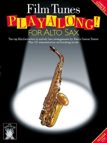 Film Tunes (+CD): Playalong for alto sax 10 top film favourites in melody line