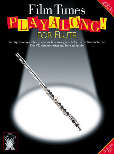 FILM TUNES (+CD): PLAYALONG FOR FLUTE 10 TOP FILM FAVOURITES IN MELODY LINE ARR.