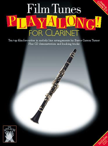 Film Tunes (+CD): playalong for clarinet 10 top film favourites in melody line arr.
