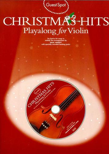 Christmas Hits (+CD): for violin Guest Spot Playalong