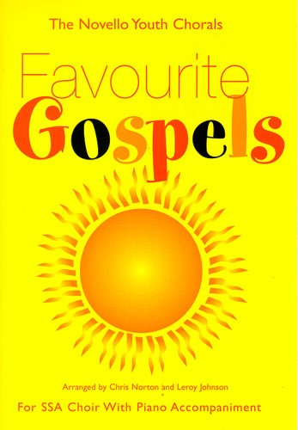 Favourite Gospels: for female chorus (SSA) and piano,  score
