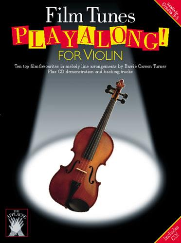 Film Tunes (+CD): Playalong for violin, 10 top film favourites in