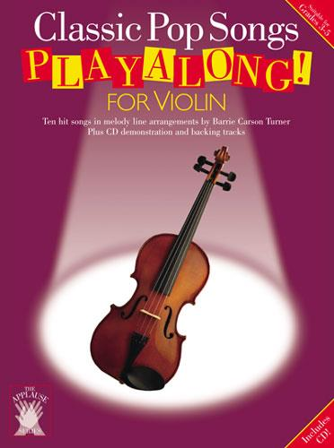 Classic Pop Songs (+CD): Playalong for violin, 10 hit songs in