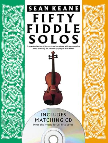 50 Fiddle Solos (+CD): A super collection of jigs reels and hornpipes