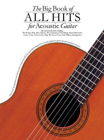 THE BIG BOOK OF BALLADS FOR ACOUSTIC GUITAR/VOICE AND TABLATURE