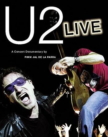 U2: LIVE A CONCERT DOCUMENTARY