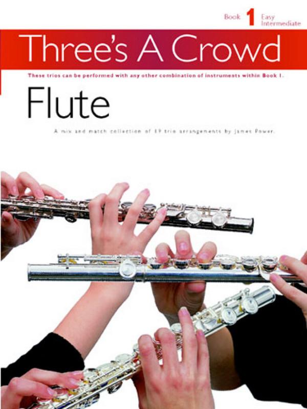 - Three's a Crowd vol.1 : flute trios