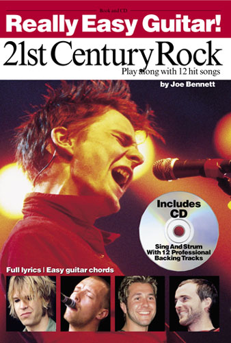 21ST CENTURY ROCK (+CD): PLAY ALONG WITH 12 HIT SONGS