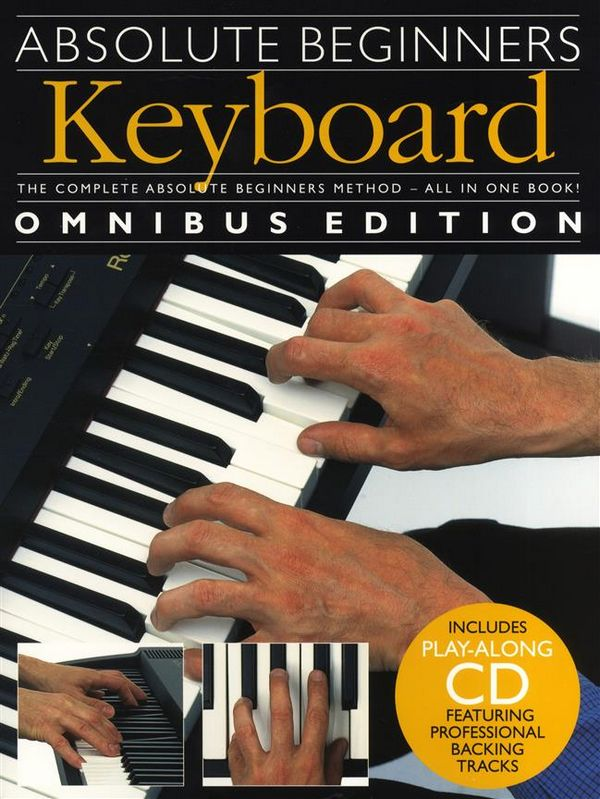 Absolute Beginners (+CD): for keyboard omnibus edition