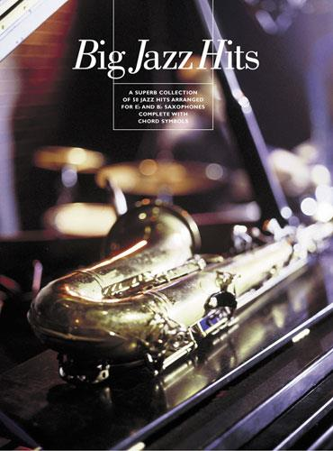 Big Jazz Hits: A superb collection of 58 jazz hits for