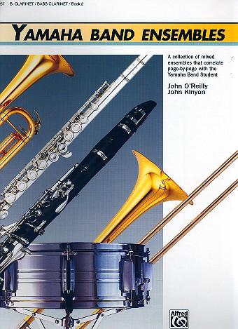Yamaha Band Ensembles vol.2: Clarinet / Bass Clarinet