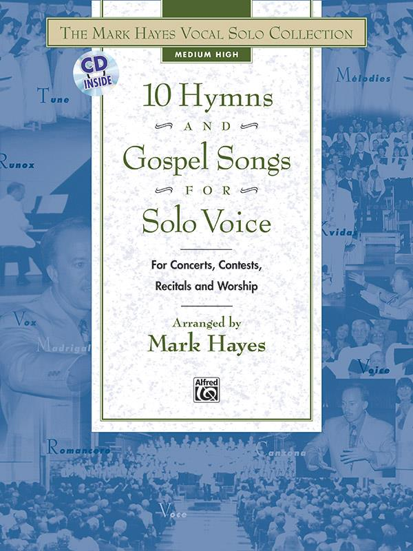 10 Hymns and Gospel Songs (+CD): for medium high voice and piano