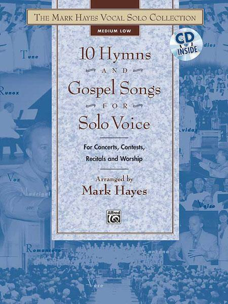 10 Hymns and Gospel Songs (+CD): for medium low voice and piano