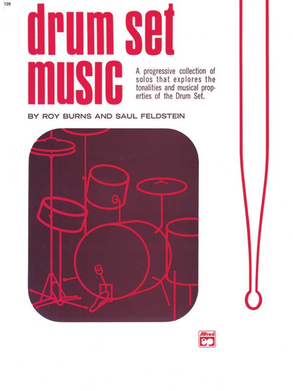 Drum Set Music: A progessive collection for drum set