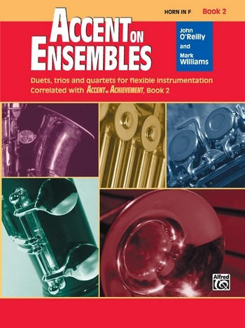 Accent on Ensembles vol.2: for 2-x wind instruments (ensemble/concert band)