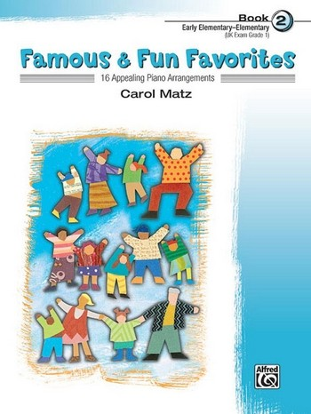 Famous and Fun Favorites vol.2: for piano