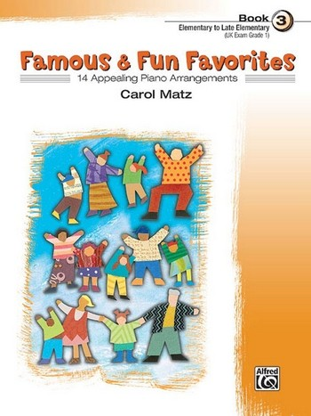 Famous and Fun Familiar Favorites vol.3: for piano (with optional duet parts for teacher)