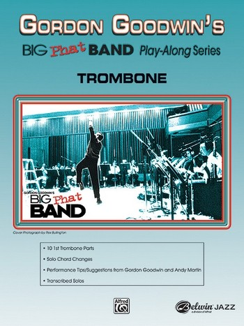 Big Phat Band Playalong (+CD): for trombone