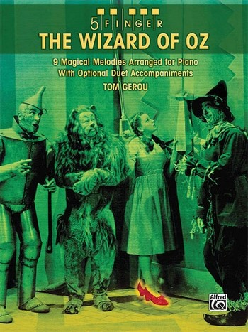 5 Finger The Wizard of Oz: for piano with optional duet accompaniments